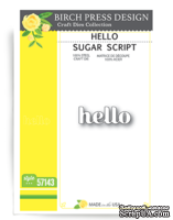 Нож от Birch Press Design - Hello sugar script, 1 шт.