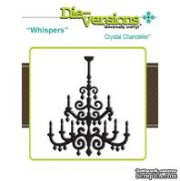 Лезвие Die-Version Dies - Whispers - Crystal Chandelier