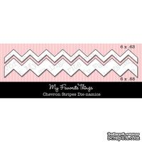 Набор лезвий My Favorite Things - Die-namics Chevron Stripes (MFT155)