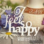 Чипборд ScrapBox - надпись I feel so happy Hi-168 - ScrapUA.com